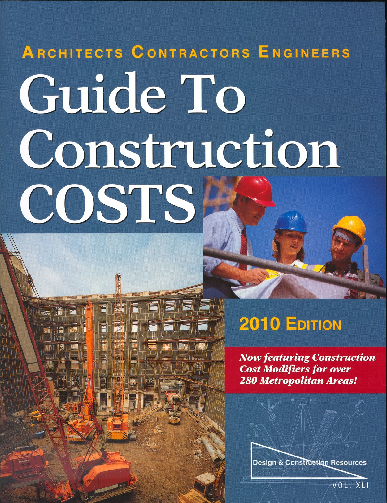 Architects Contractors Engineers Guide to Construction Costs 2010 Edition