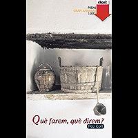Què farem, què direm? (Gran Angular Book 42) (Catalan Edition)