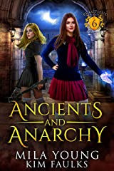 Ancients and Anarchy: Supernatural Academy (Beautiful Beasts Academy Book 6) Kindle Edition