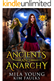 Ancients and Anarchy: Supernatural Academy Reverse Harem (Beautiful Beasts Academy Book 6)