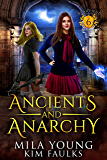 Ancients and Anarchy: Supernatural Academy Reverse Harem (Beautiful Beasts Academy Book 6) (English Edition)