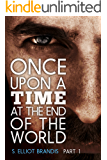 Once Upon a Time at the End of the World (Part 1): A Post-Apocalyptic Western