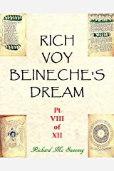 Rich Voy Beinecke's Dream (Part VIII of XII Book 8) Kindle Edition