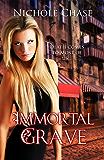 Immortal Grave (The Dark Betrayal Trilogy Book 3)