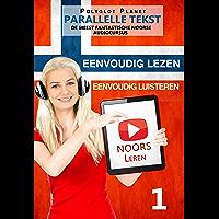 Noors leren - Parallelle Tekst | Eenvoudig lezen | Eenvoudig luisteren: DE MEEST FANTASTISCHE NOORSE AUDIOCURSUS 1