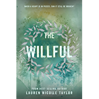The Willful: Novella (The Woodlands Series)