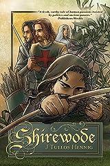 Shirewode (The Wode Book 2) Kindle Edition