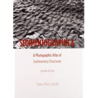 Sedimentographica: A Photographic Atlas of Sedimentary Structures