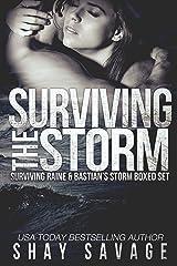 Surviving The Storm: Surviving Raine & Bastian's Storm Boxed Set Kindle Edition