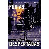 Fúrias despertadas (Vol. 3 Carbono alterado)
