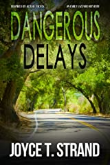 Dangerous Delays: An Emily Lazzaro Mystery Paperback