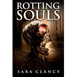 Rotting Souls: Scary Supernatural Horror with Monsters (Banshee Series Book 4)
