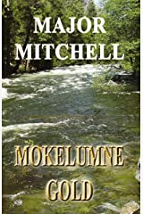 Mokelumne Gold: Book Two of the Doña series Kindle Edition