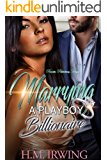Marrying a Playboy Billionaire (English Edition)