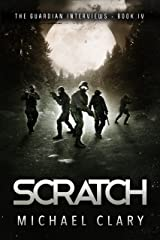 Scratch (The Guardian Interviews Book 4) Kindle Edition