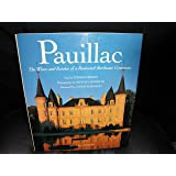 Pauillac: The Wines and Estates of a Renowned Bordeaux Commune