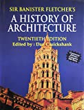 Sir Banister Fletcher's: History of Architecture