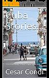 Cuba Stories...: La tentation selon Sainte Havane (French Edition)