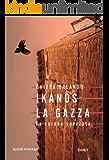 Ikanos La Gazza: La corona spezzata (Nuove Fantasie)