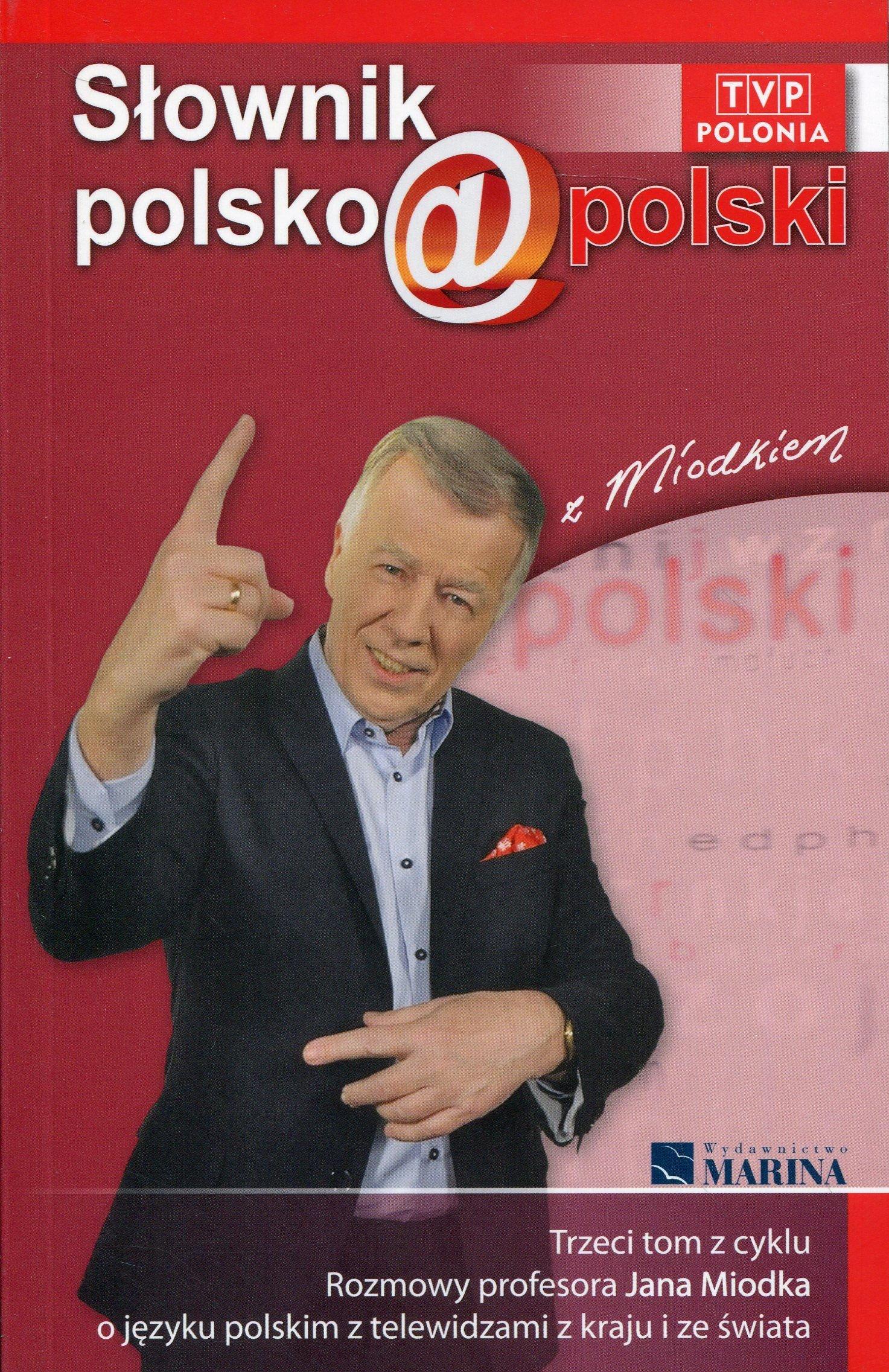 Slownik Polsko@polski Z Miodkiem Tom 3