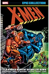 X-Men Epic Collection: It's Always Darkest Before The Dawn (Uncanny X-Men (1963-2011)) Kindle Edition