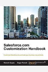 Salesforce.com Customization Handbook Kindle Edition