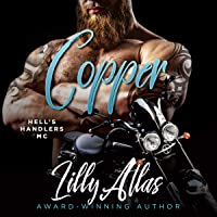 Copper: Hell's Handlers MC, Book 4