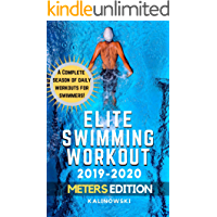 Elite Swimming Workout: 2019-2020 METERS Edition (English Edition)