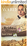 A Mail Order Bride for the Miner (Love by Mail Book 2)