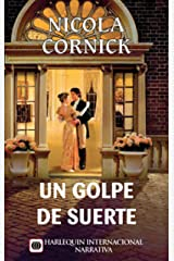 Un golpe de suerte (Harlequin Internacional) (Spanish Edition) Kindle Edition