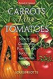 Carrots Love Tomatoes: Secrets of Companion