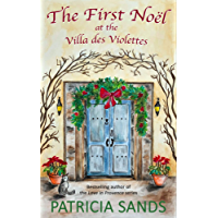 The First Noël at the Villa des Violettes
