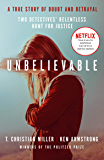 Unbelievable: The shocking truth behind the hit Netflix series