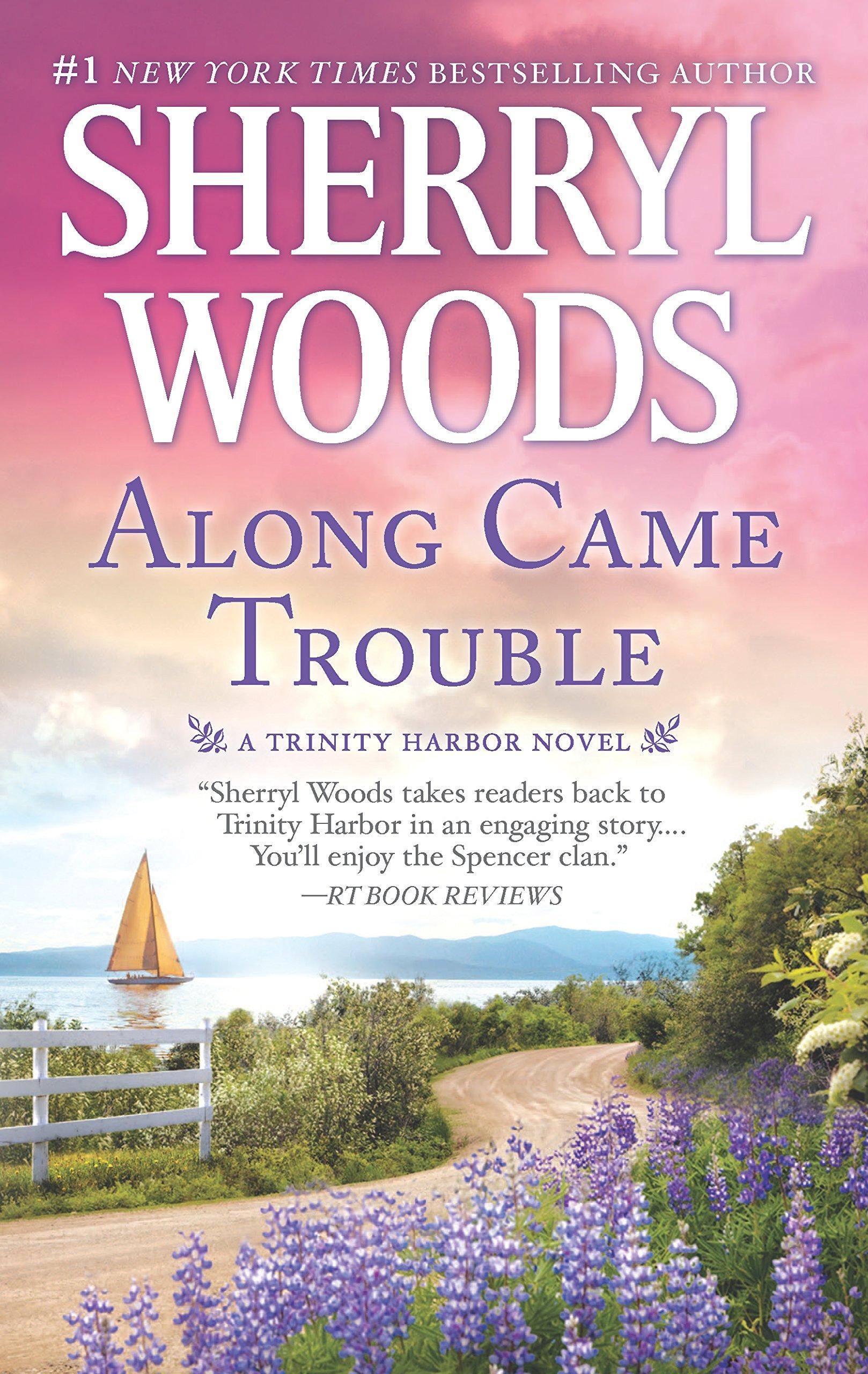 Along Came Trouble: A Romance Novel (A Trinity Harbor Novel) PDF