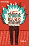 Farmer Buckley's Exploding Trousers: And other odd events on the way to scientific discovery (New Scientist)