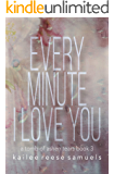 Every Minute I Love You (a Tomb of Ashen Tears Book 3)