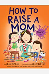 How to Raise a Mom (How To Series) Kindle Edition
