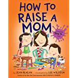 How to Raise a Mom (How To Series)