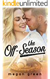 The Off-Season: a Washington Rampage Sports Romance