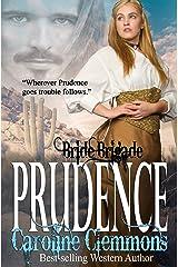 Prudence (Bride Brigade Book 7) Kindle Edition