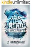 The Last Guardian (Slaves of Zisaida Book 2)