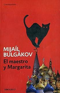 El maestro y Margarita / The Master and Margarita (Spanish Edition)