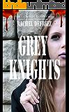 Grey Knights (Walking Grey Book 2)