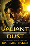 Valiant Dust: Breaker of Empires, Book 1