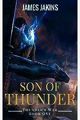 Son of Thunder (Thunder's War Book 1) Kindle Edition