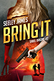 Bring It (Sabel Origins Book 2)