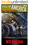The Fall of America: Call Sign Copperhead (Book 6)