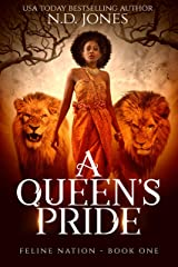 A Queen's Pride (Feline Nation Book 1) Kindle Edition
