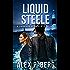 Liquid Steele (Daggers & Steele Book 9)