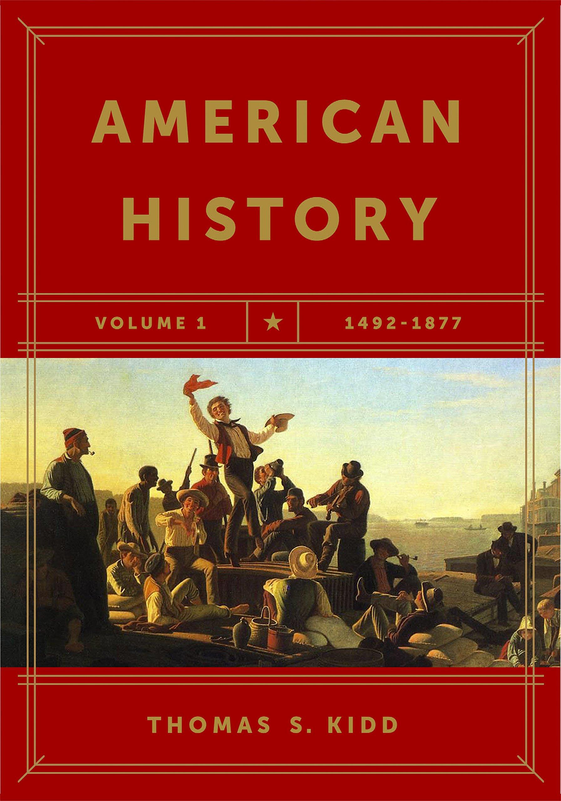 American history volume 1 1492 1877 paperback april 1 2019